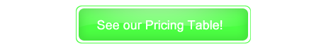 See our Pricing Table